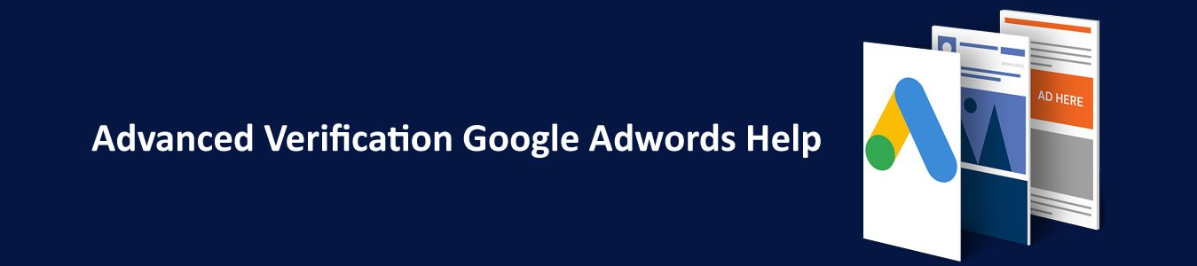 Advanced Verification Google Adwords